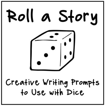 Roll a Story: Narrative Writing Prompts