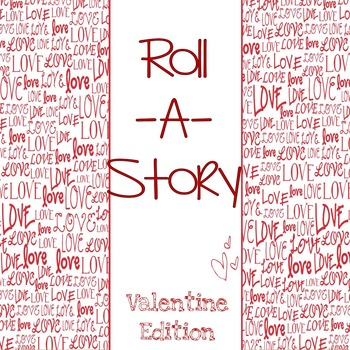 roll a story valentines day