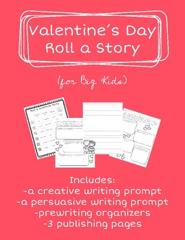 Roll a Story, Valentine's Day Writing for Big Kids