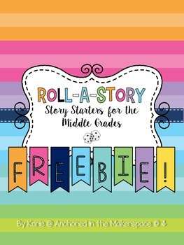 Roll-a-Story for Middle Grades ELA **FREEBIE**