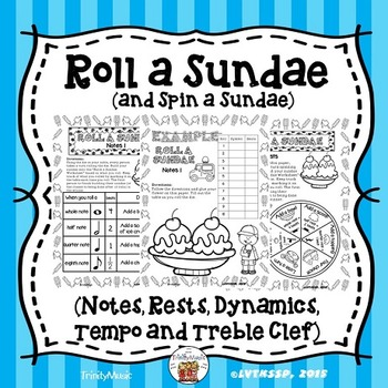 Roll a Sundae (Notes, Rests, Dynamics and Tempo)