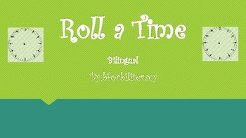 Roll a Time-Bilingual