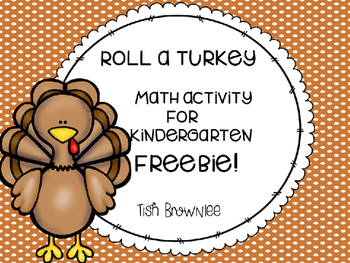 Roll a Turkey Math Activity Freebie