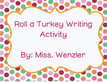 Roll a Turkey Writing Activity