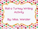 Roll a Turkey Writing Activity