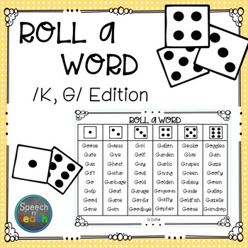 Roll-a-Word /K/ & /G/ Edition