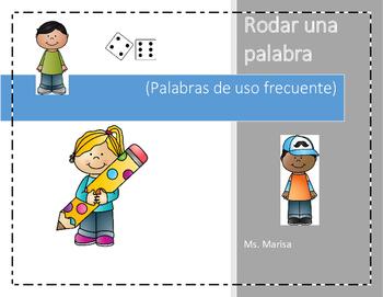Roll a Word - Spanish              Rodar una palabra - Palabras de uso frecuente