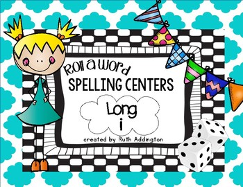 Roll a Word Spelling Centers: Long i