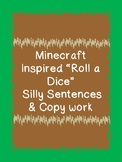Roll a dice Minecraft Inspired Silly Sentences & Copy work