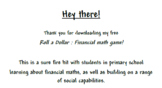 FREE Financial math game: Roll a dollar!