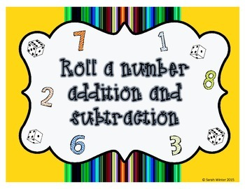 Roll a number addition and subtraction