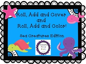 Roll, add and cover! Roll, add and color!  Sea Creatures edition