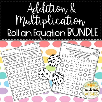 Roll an Addition or Multiplication Equation Dice Activity