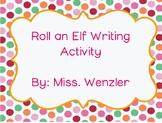 Roll an Elf Writing Activity