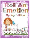 Roll an Emotion - Spring Themed