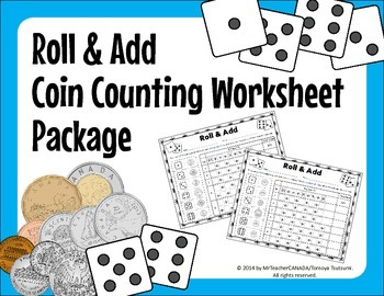 Roll and Add - Coin Counting (Total Value) Activity Worksh