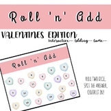Roll and Add - VALENTINES day Interactive Math Activity -