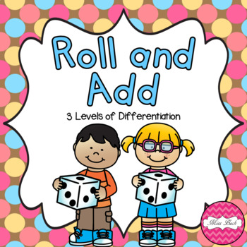 Roll and Add! Math Centre Activity