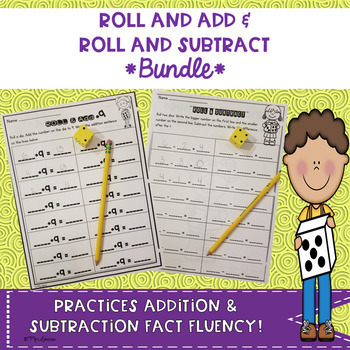 Roll and Add & Roll and Subtract Bundle