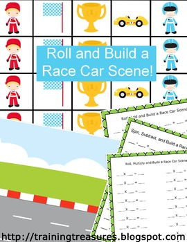 Roll and Add, Subtract, or Multiply to Build a Race Car Scene!