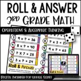 3rd Grade Math Activities - Roll and Answer: Algebraic Thi