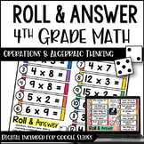 4th Grade OA Math Activities - Roll & Answer with Google Slides Math™ Versions