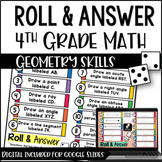 4th Grade Geometry Activities - Roll & Answer with Google