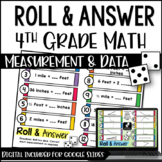 4th Grade Math Activities - Roll and Answer: Measurement w