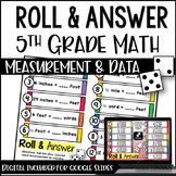 5th Grade Math Activities - Roll and Answer: Measurement w