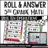 5th Grade Math Centers (Roll and Answer: Numbers & Operati