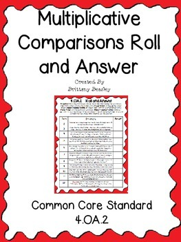 4.OA.2 Multiplicative Comparisons Roll and Answer