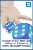 Roll and Calculate Math Game - Adding & Subtracting Positi