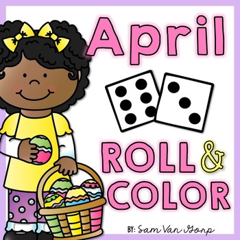 Roll and Color: April