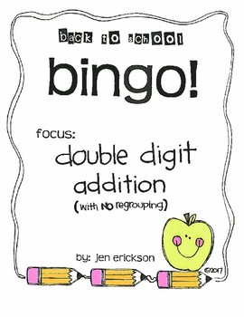 Roll and Color BACK TO SCHOOL BINGO:  Double Digit Addition