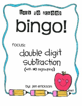 Roll and Color BACK TO SCHOOL BINGO:  Double Digit Subtraction