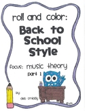 Roll and Color BACK TO SCHOOL:  Music Theory part 1