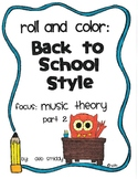 Roll and Color BACK TO SCHOOL:  Music Theory part 2