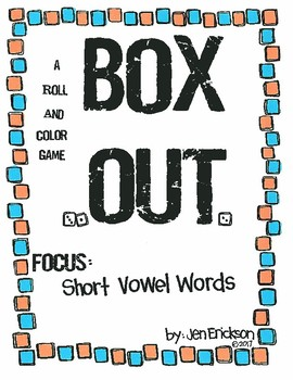 Roll and Color:  BOX OUT! (Short Vowel Words)