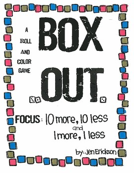 Roll and Color:  Box Out!  (10 more, 10 less and 1 more, 1 less)