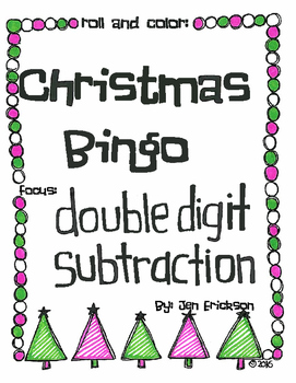 Roll and Color CHRISTMAS BINGO:  Double Digit Subtraction (with NO regrouping)