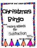 Roll and Color CHRISTMAS BINGO:  Missing Addends for Subtraction