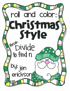 Roll and Color CHRISTMAS STYLE:  Divide to Find n