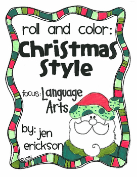 Roll and Color CHRISTMAS STYLE:  Language Arts