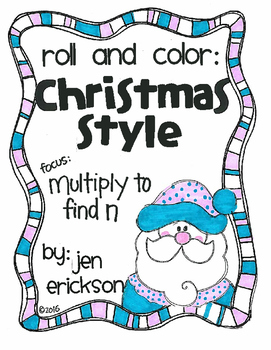 Roll and Color CHRISTMAS STYLE:  Multiply to Find n