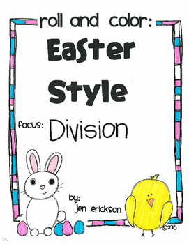 Roll and Color EASTER STYLE:  Division