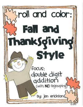 Roll and Color FALL AND THANKSGIVING:  Double Digit Addition