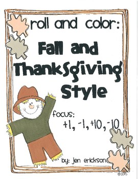 Roll and Color FALL AND THANKSGIVING STYLE: +1, -1, +10, -10