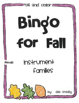 Roll and Color FALL BINGO:  Instrument Families