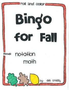 Roll and Color FALL BINGO:  Notation Math