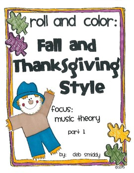 Roll and Color FALL THEME:  Music Theory part 1